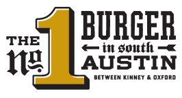 Number One Burger in South Austin Between Kinney and Oxford